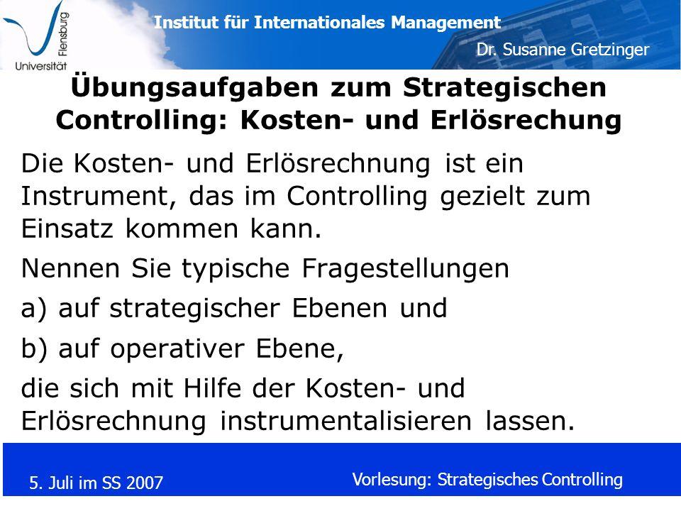 Übungsaufgaben zum Strategischen Controlling: Kosten- und Erlösrechung