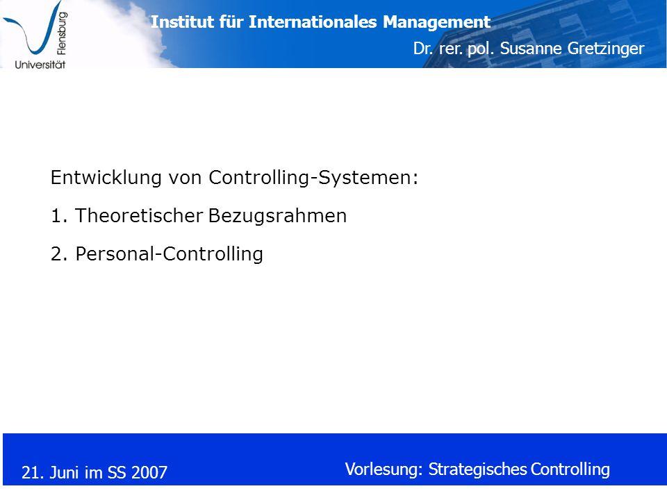 Entwicklung von Controlling-Systemen: 1. Theoretischer Bezugsrahmen 2