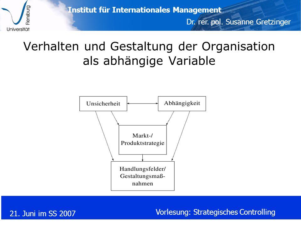 Verhalten und Gestaltung der Organisation als abhängige Variable