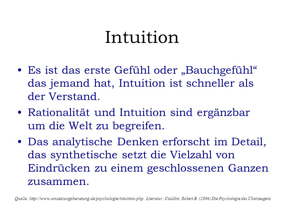 """Intuition Es ist das erste Gefühl oder """"Bauchgefühl das jemand hat, Intuition ist schneller als der Verstand."""