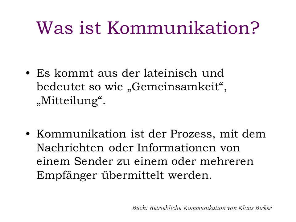 """Was ist Kommunikation Es kommt aus der lateinisch und bedeutet so wie """"Gemeinsamkeit , """"Mitteilung ."""