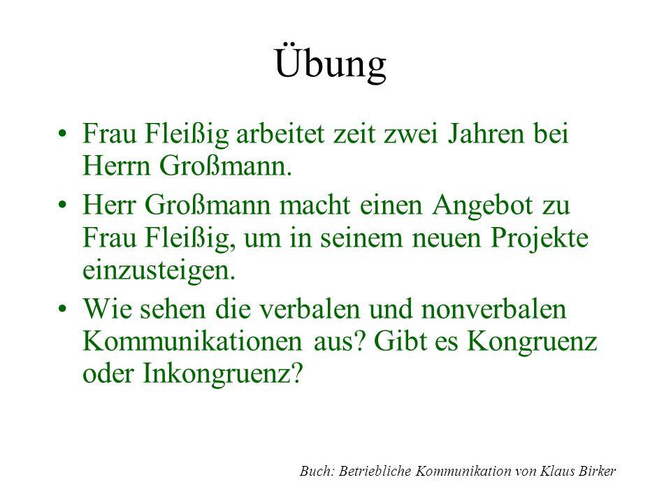 Übung Frau Fleißig arbeitet zeit zwei Jahren bei Herrn Großmann.