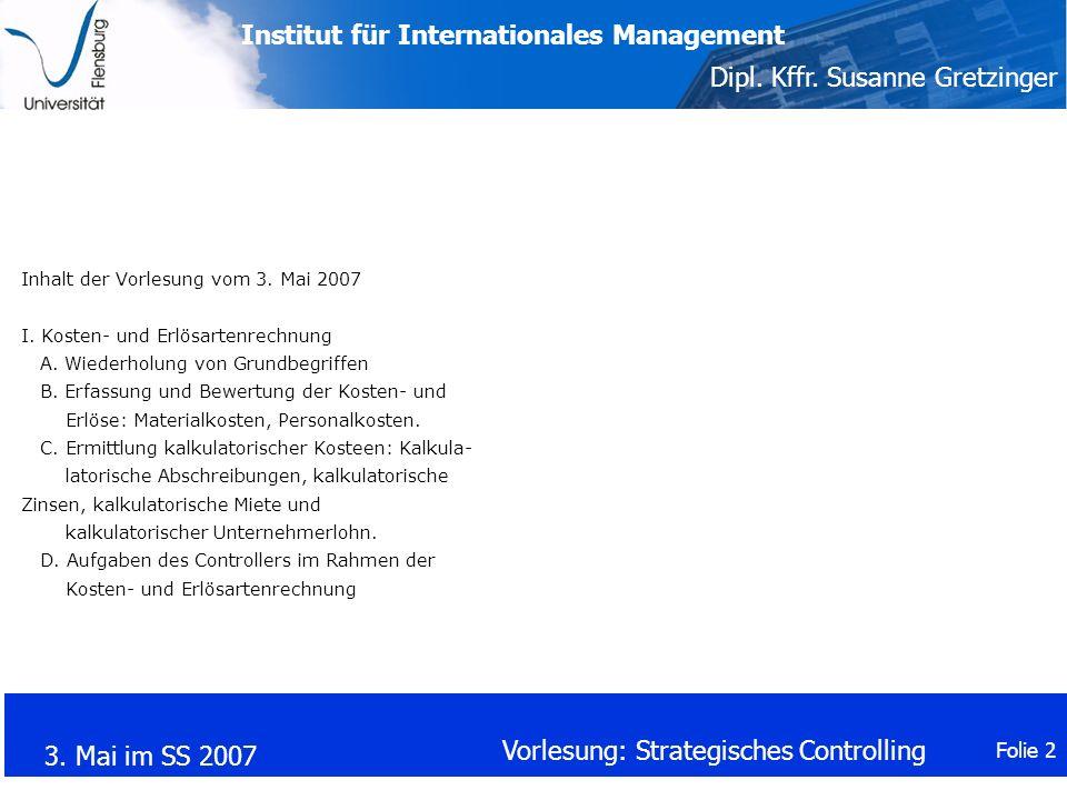 Inhalt der Vorlesung vom 3. Mai 2007 I