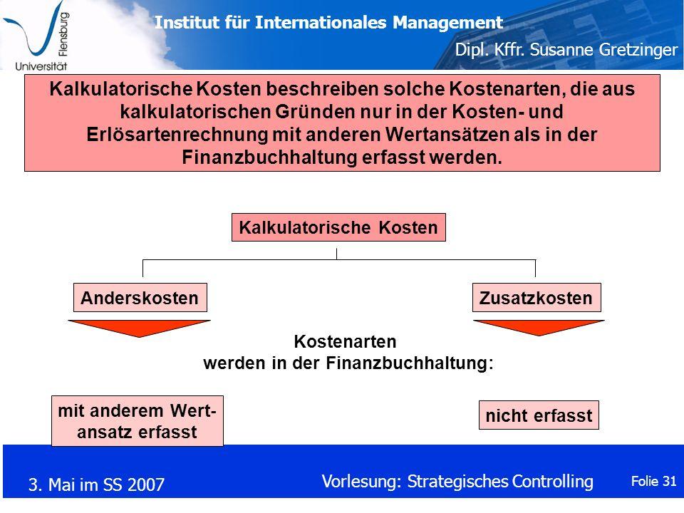 Kalkulatorische Kosten werden in der Finanzbuchhaltung:
