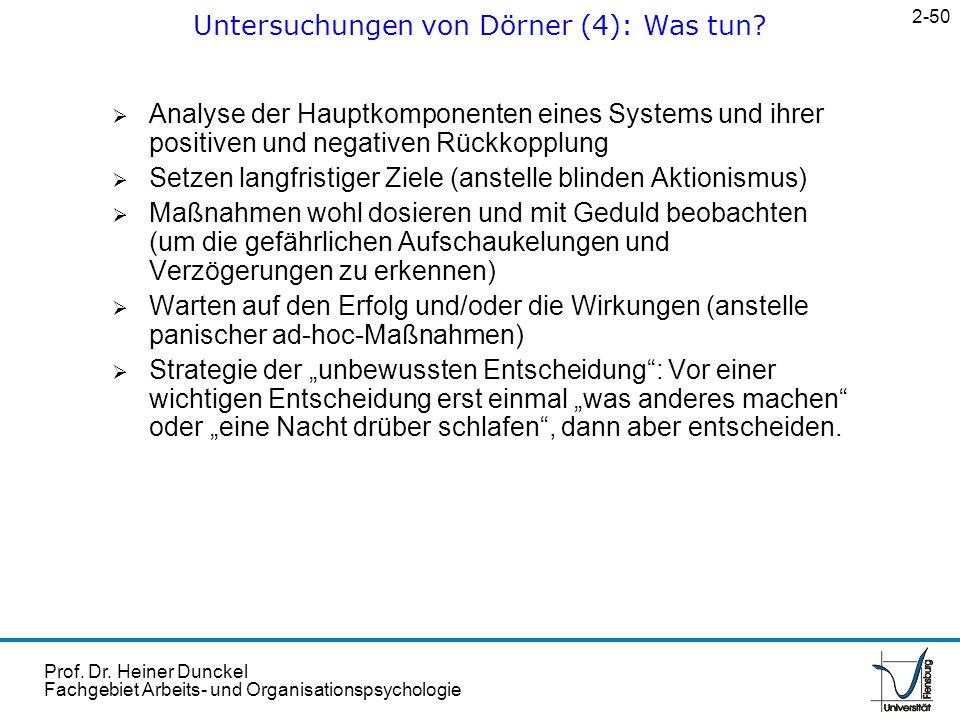 Untersuchungen von Dörner (4): Was tun