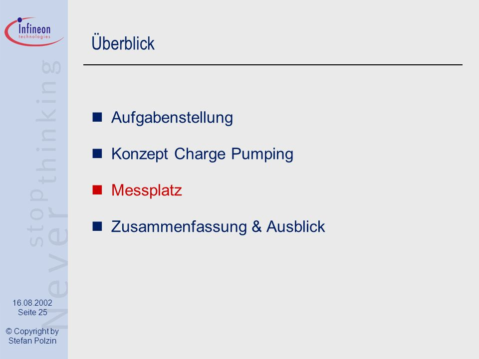 Überblick Aufgabenstellung Konzept Charge Pumping Messplatz