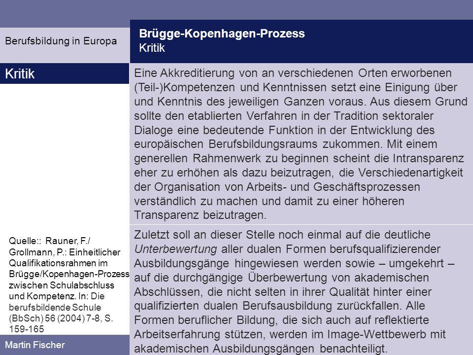 Kritik Brügge-Kopenhagen-Prozess Kritik