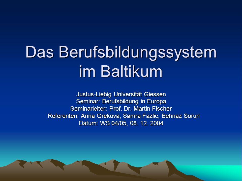 Das Berufsbildungssystem im Baltikum