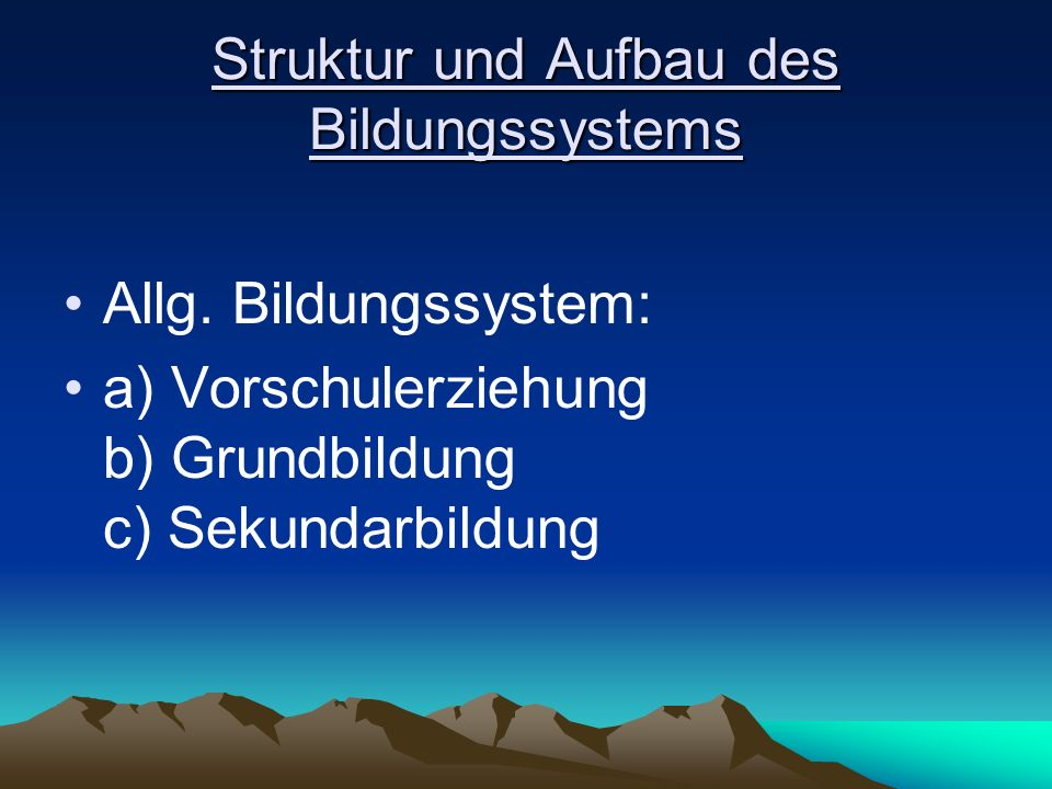 Struktur und Aufbau des Bildungssystems