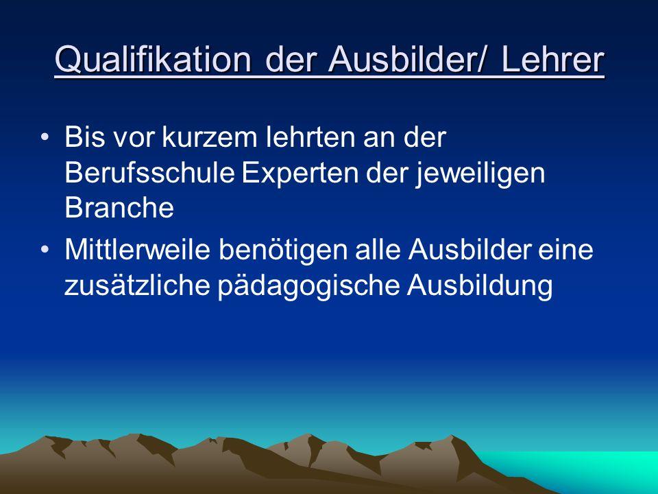 Qualifikation der Ausbilder/ Lehrer