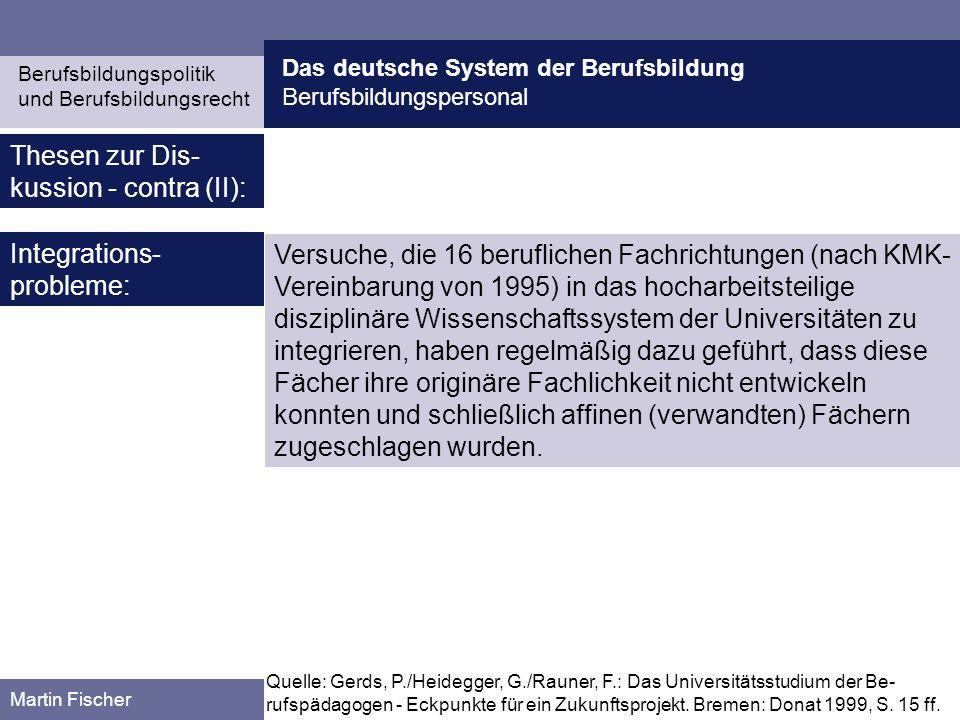 Thesen zur Dis-kussion - contra (II):