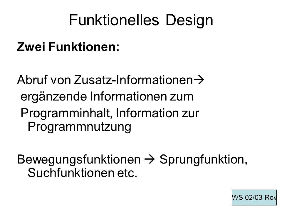 Funktionelles Design Zwei Funktionen: Abruf von Zusatz-Informationen