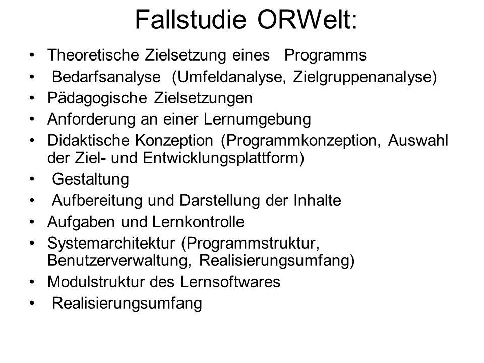 Fallstudie ORWelt: Theoretische Zielsetzung eines Programms