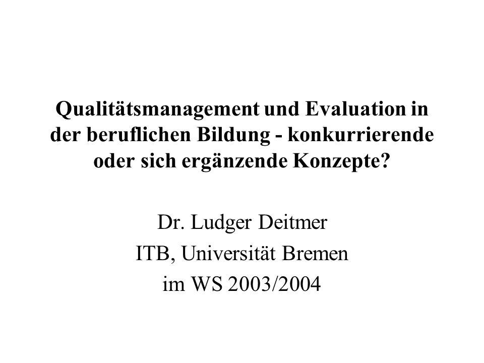 Dr. Ludger Deitmer ITB, Universität Bremen im WS 2003/2004