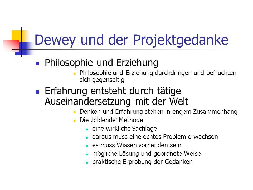 Dewey und der Projektgedanke