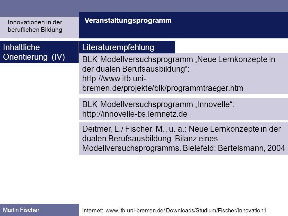 Inhaltliche Orientierung (IV) Literaturempfehlung