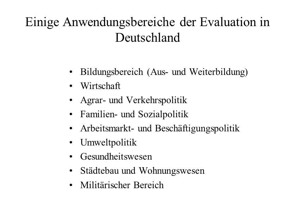 Einige Anwendungsbereiche der Evaluation in Deutschland