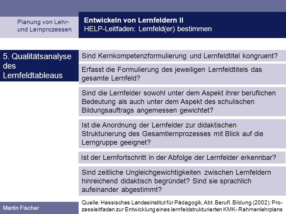 5. Qualitätsanalyse des Lernfeldtableaus