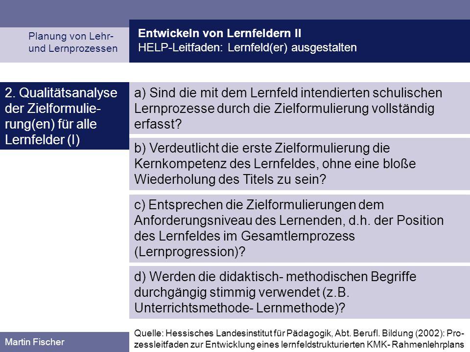 2. Qualitätsanalyse der Zielformulie-rung(en) für alle Lernfelder (I)