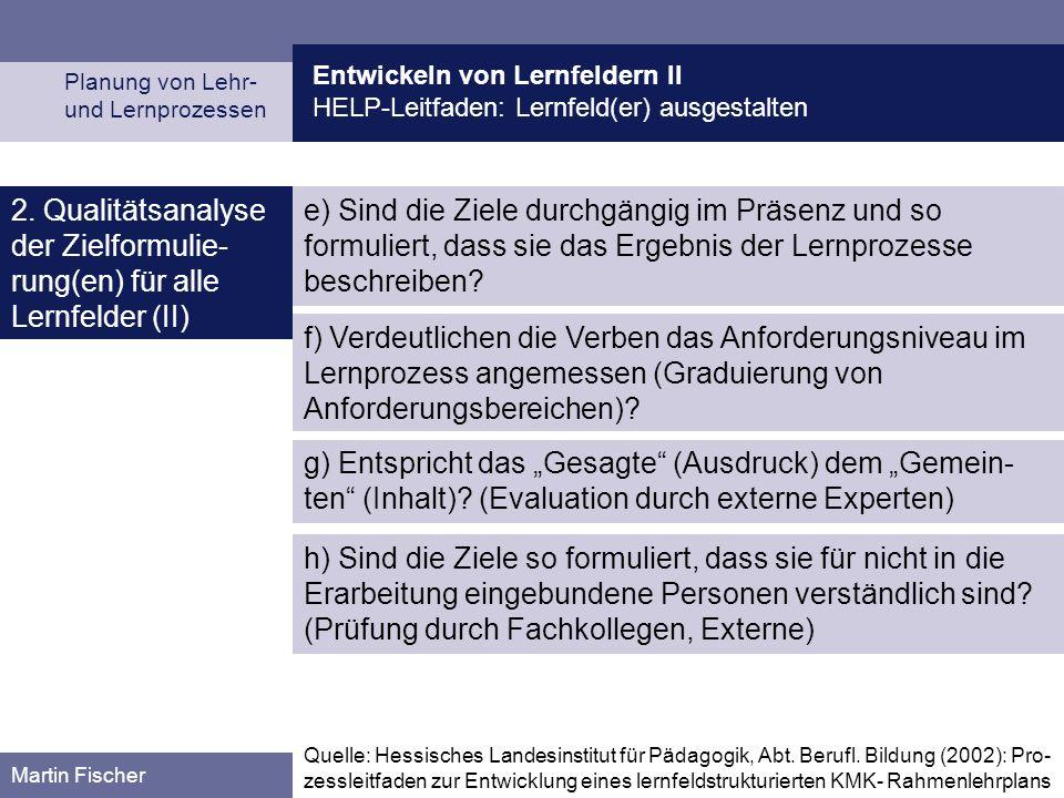 2. Qualitätsanalyse der Zielformulie-rung(en) für alle Lernfelder (II)