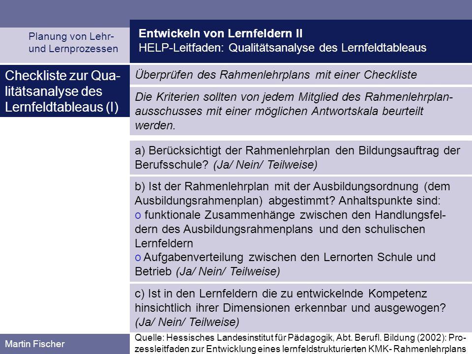 Checkliste zur Qua-litätsanalyse des Lernfeldtableaus (I)