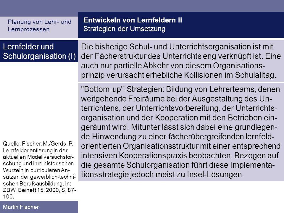 Lernfelder und Schulorganisation (I)