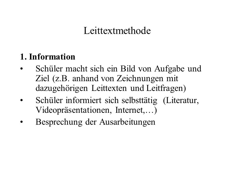 Leittextmethode 1. Information