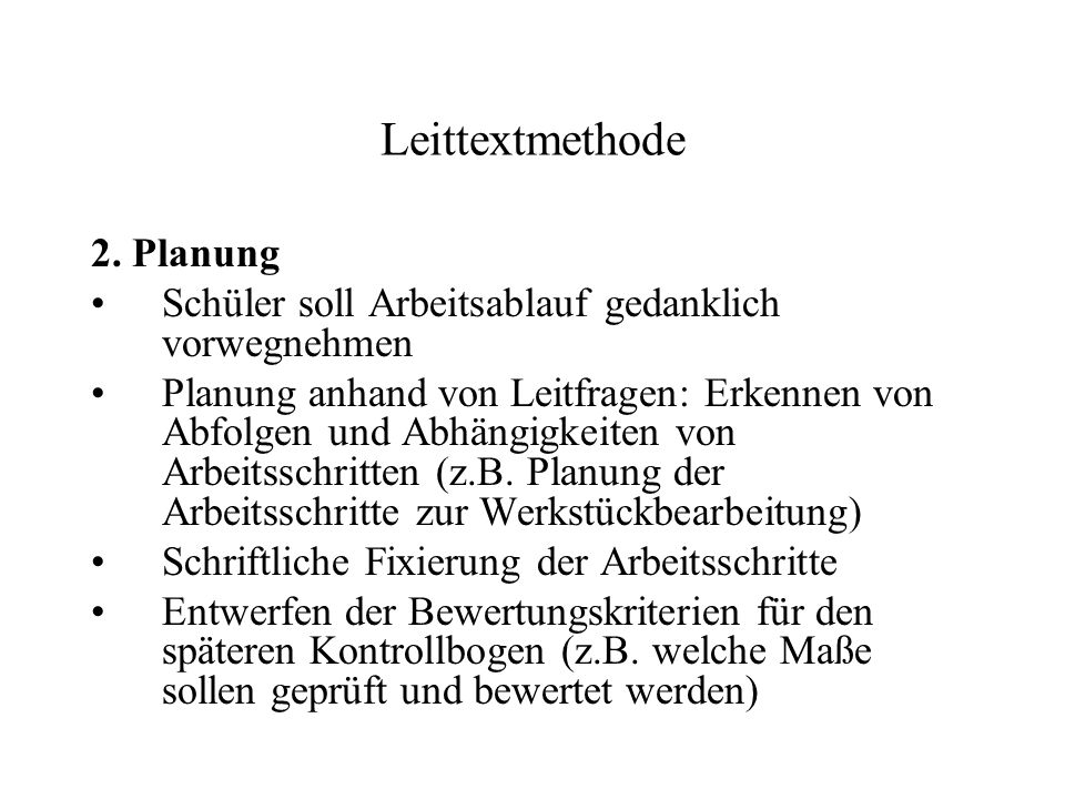 Leittextmethode 2. Planung