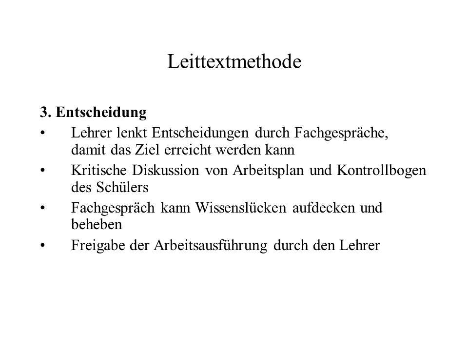 Leittextmethode 3. Entscheidung