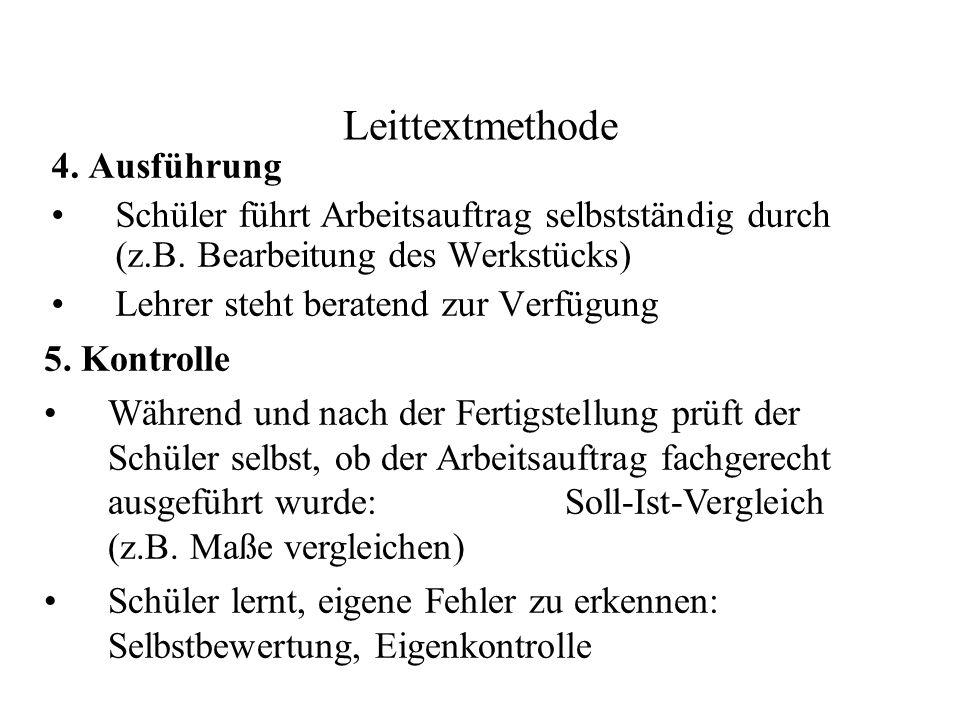 Leittextmethode 4. Ausführung