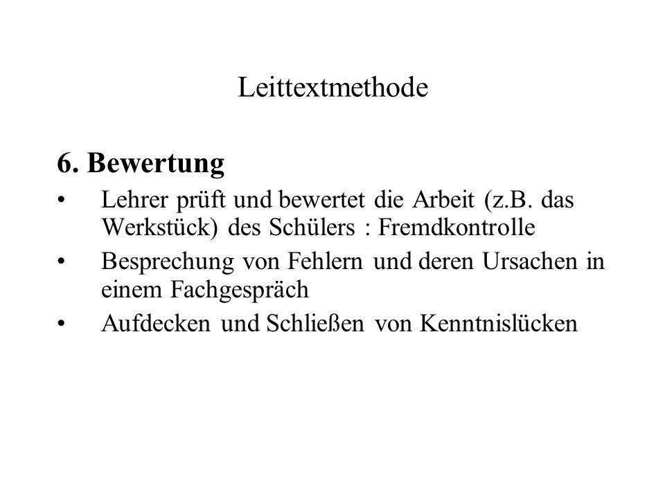 Leittextmethode 6. Bewertung