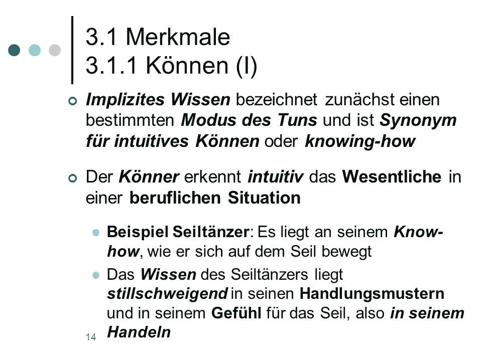 3.1 Merkmale 3.1.1 Können (I)