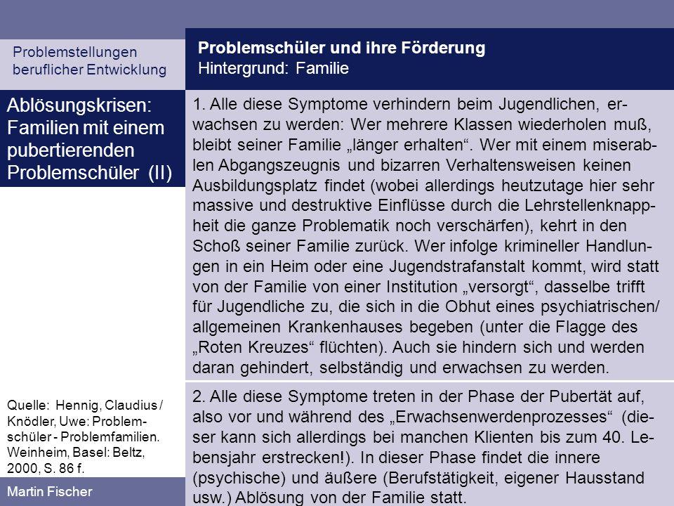 Ablösungskrisen: Familien mit einem pubertierenden Problemschüler (II)
