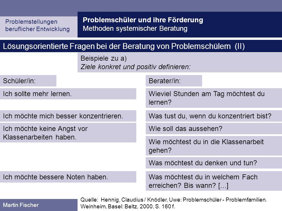 Lösungsorientierte Fragen bei der Beratung von Problemschülern (II)