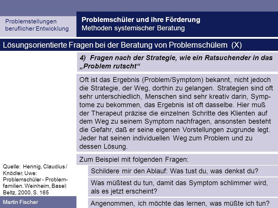 Lösungsorientierte Fragen bei der Beratung von Problemschülern (X)