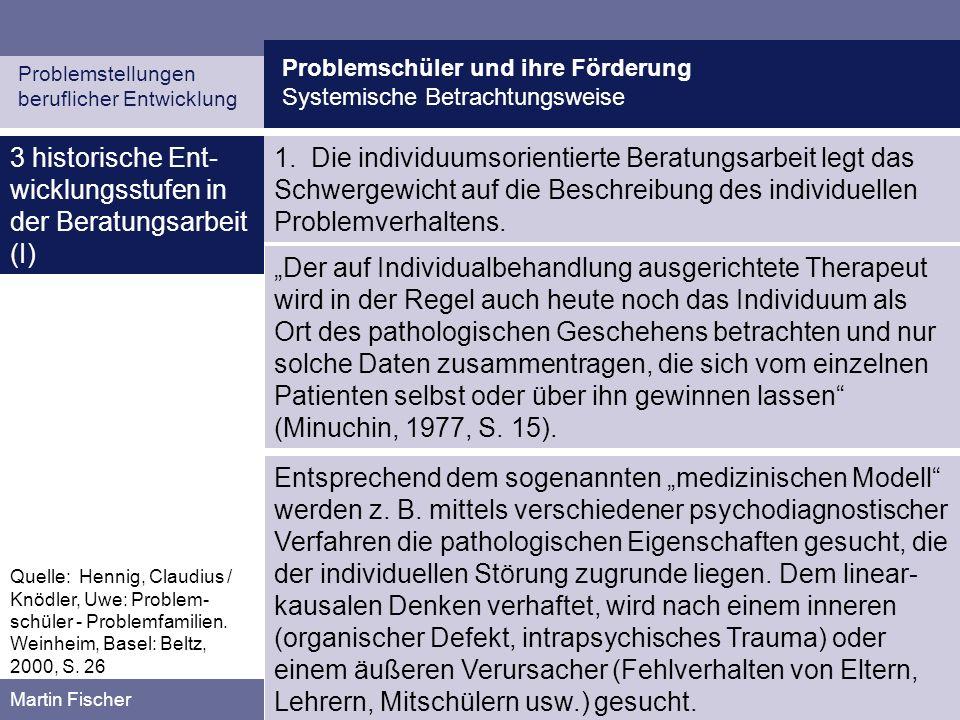 3 historische Ent-wicklungsstufen in der Beratungsarbeit (I)
