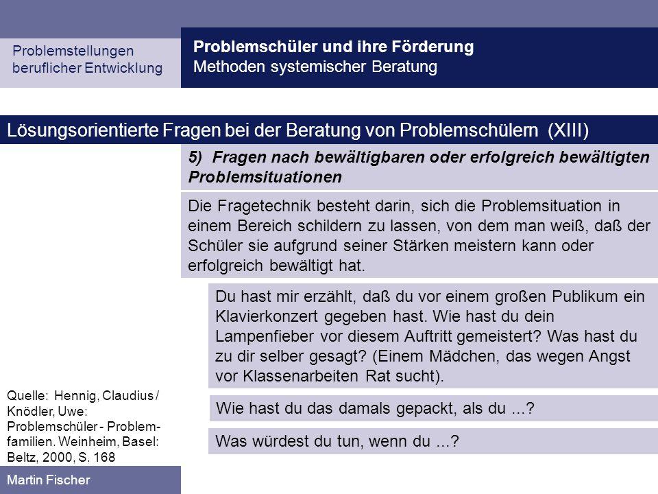 Lösungsorientierte Fragen bei der Beratung von Problemschülern (XIII)