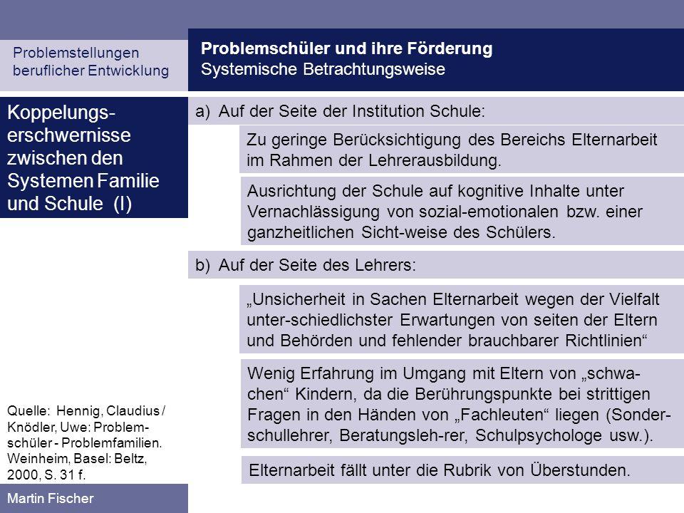 Koppelungs-erschwernisse zwischen den Systemen Familie und Schule (I)