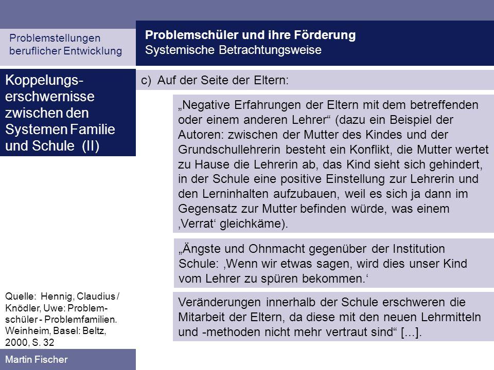 Koppelungs-erschwernisse zwischen den Systemen Familie und Schule (II)