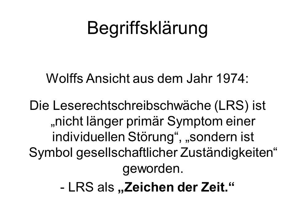 Begriffsklärung Wolffs Ansicht aus dem Jahr 1974:
