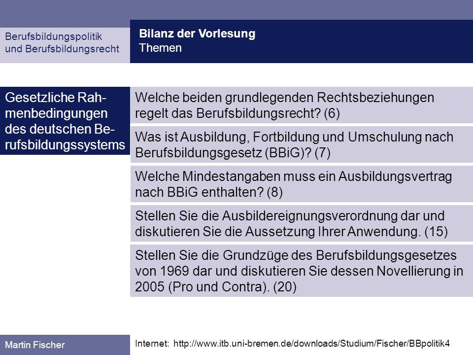 Gesetzliche Rah-menbedingungen des deutschen Be-rufsbildungssystems