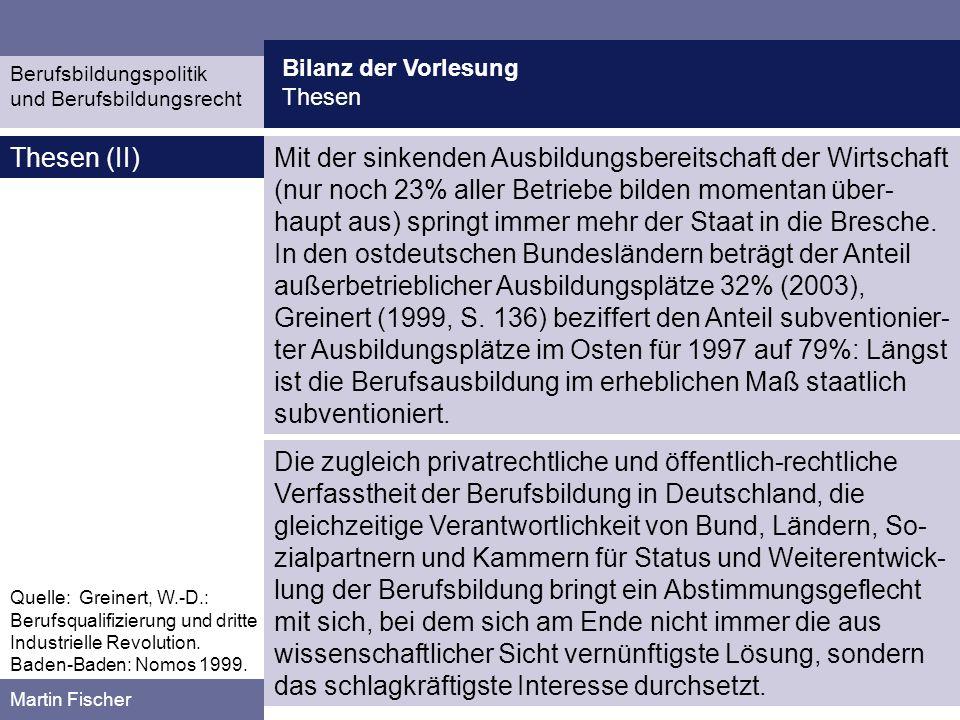 Bilanz der Vorlesung Thesen. Berufsbildungspolitik. und Berufsbildungsrecht. Thesen (II)