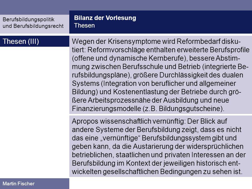 Bilanz der Vorlesung Thesen. Berufsbildungspolitik. und Berufsbildungsrecht. Thesen (III)