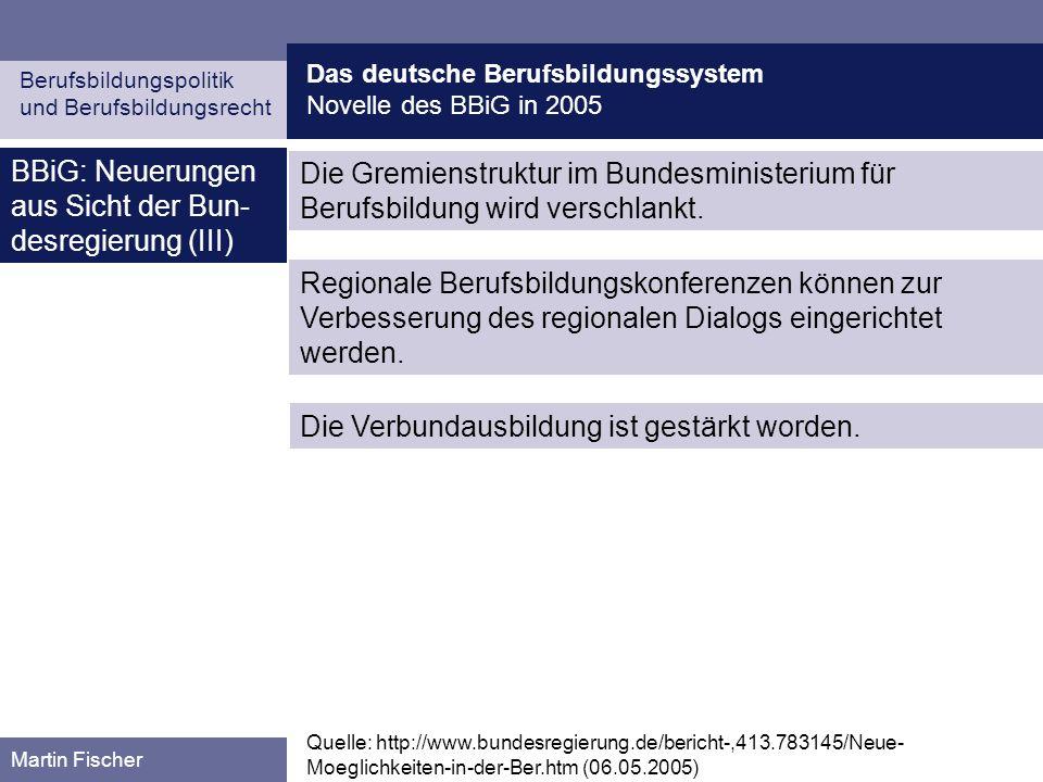 BBiG: Neuerungen aus Sicht der Bun-desregierung (III)