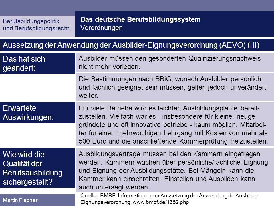 Aussetzung der Anwendung der Ausbilder-Eignungsverordnung (AEVO) (III)