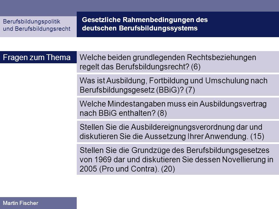 Gesetzliche Rahmenbedingungen des deutschen Berufsbildungssystems