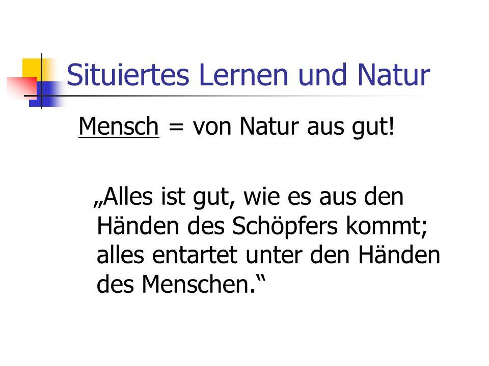 Situiertes Lernen und Natur