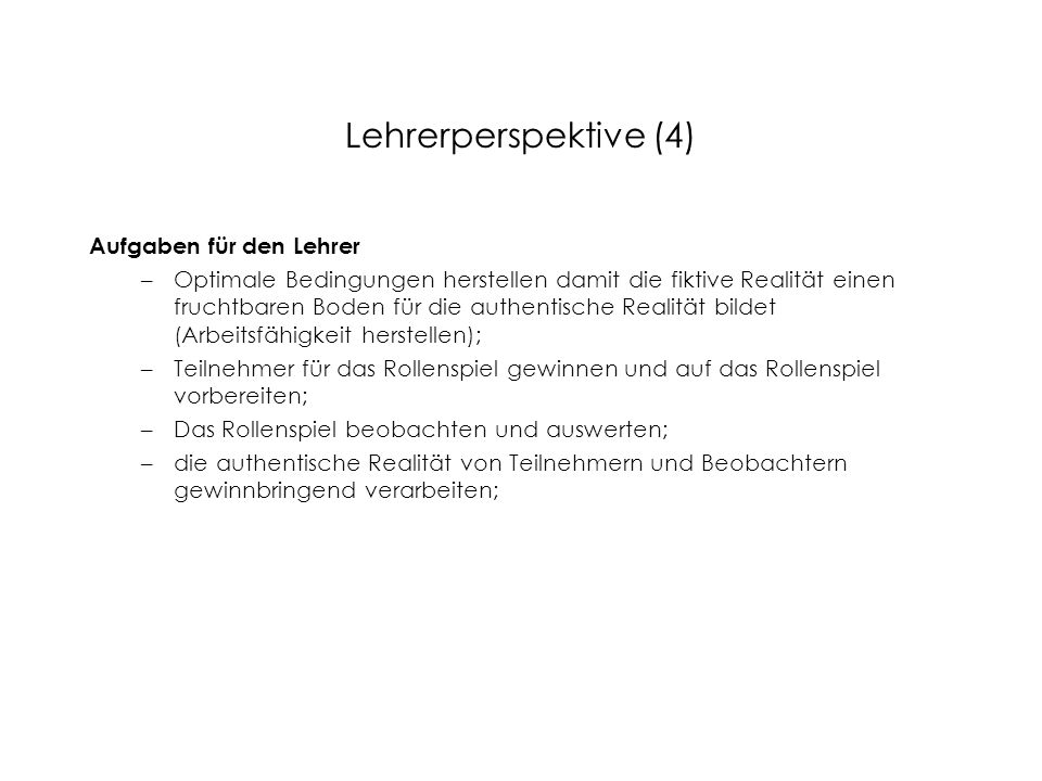Lehrerperspektive (4) Aufgaben für den Lehrer