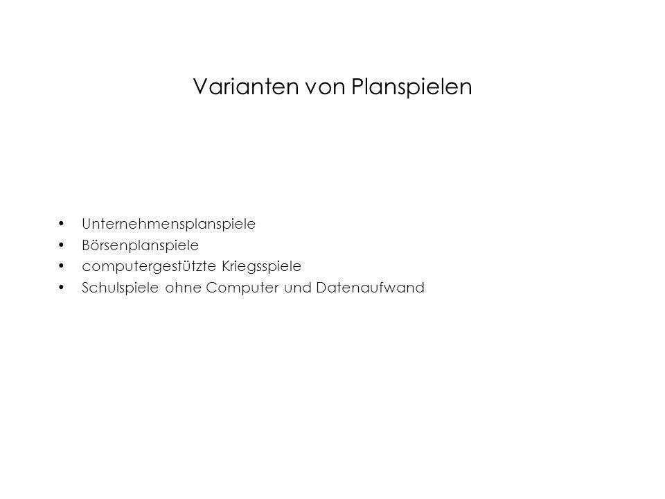 Varianten von Planspielen