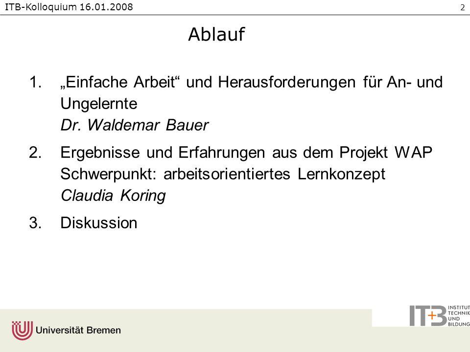 """Ablauf """"Einfache Arbeit und Herausforderungen für An- und Ungelernte Dr. Waldemar Bauer."""